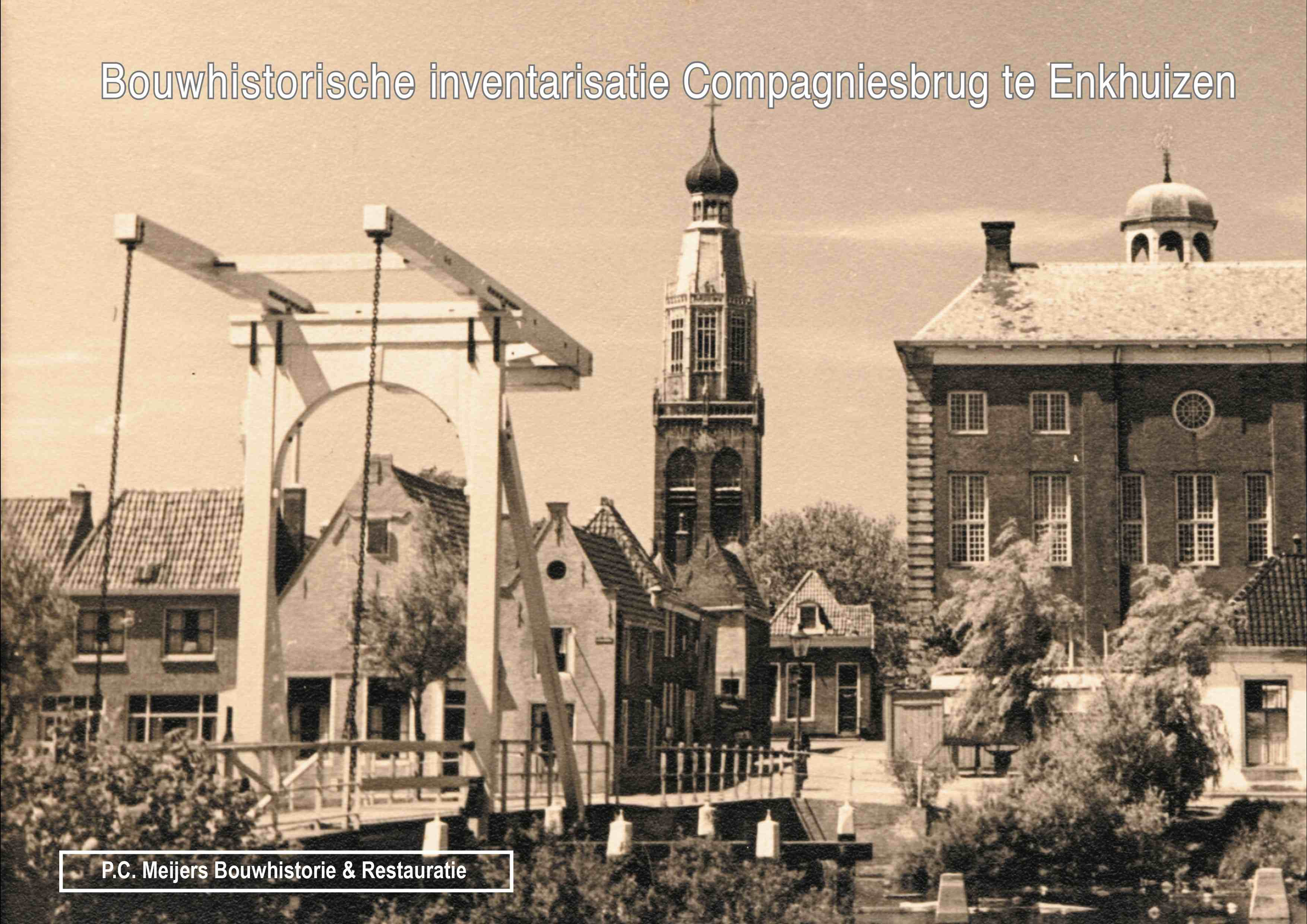 Compagniesbrug, Enkhuizen